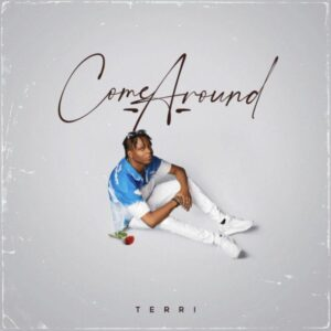 Terri – Come Around (Prod. By P.Prime)